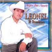 Mejor Que Nunca by Leonel El Ranchero De Sinaloa