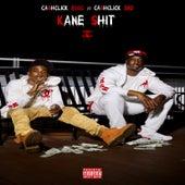 Kane Shit von Cash Click Boog