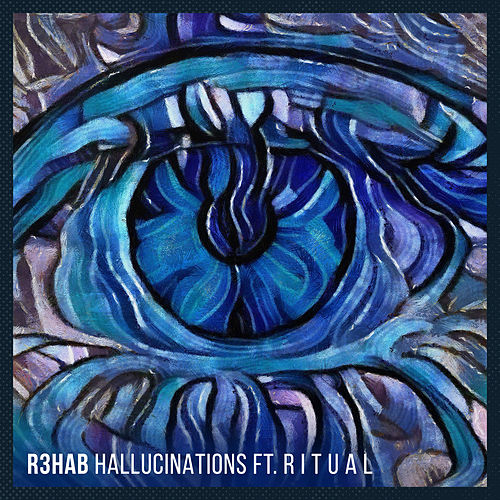 Hallucinations by R3HAB