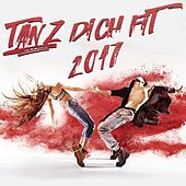 Tanz Dich fit 2017 by Various Artists