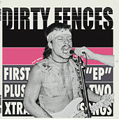 First EP plus two new songs by Dirty Fences