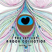 The Set List: A Rock Collection, Vol. 2 by Various Artists