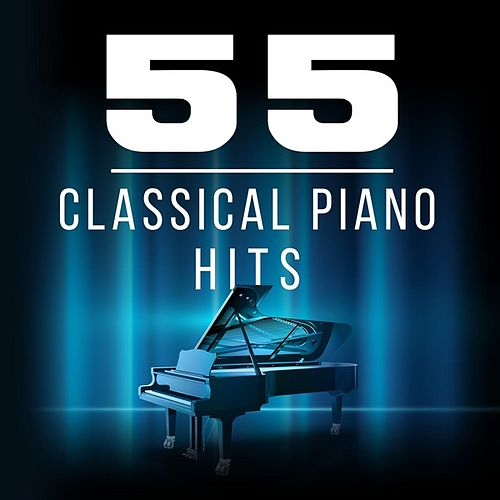 55 Classical Piano Hits by Various Artists