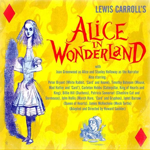 Lewis Carroll's Alice in Wonderland by Stanley Holloway