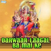 Darwaar Laagal Ba Mai Ke by Amar