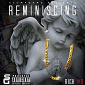 Reminiscing de Rich Mo'