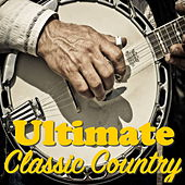 Ultimate Classic Country von Various Artists