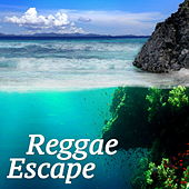 Reggae Escape by Various Artists