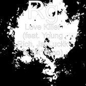 Love Killer (feat. Young Rich, JayLuckk & Six1nino) von R G