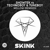 Mellow (Remixes) von Showtek
