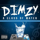 A Glass of Water by Dimzy
