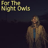 For The Night Owls de Various Artists
