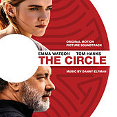 The Circle (Original Motion Picture Soundtrack) de Danny Elfman