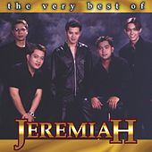 The Very Best of Jeremiah by Jeremiah