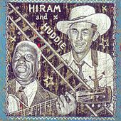 Hiram and Huddie Vol. 2 Huddie by Various Artists