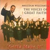 Gotta Make It by Malcolm Williams
