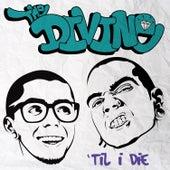'Til I Die by Divine