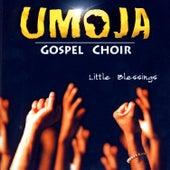 Little Blessings by Umoja - Gospel Choir