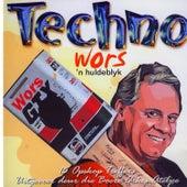 Techno Wors, 'n Huldeblyk de Verskeie Kunstenaars