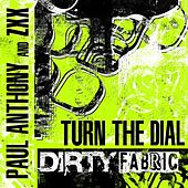 Turn The Dial by ZXX