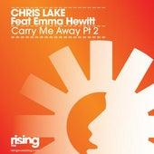 Carry Me Away Pt. 2 de Chris Lake