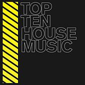 Top 10 House de Various Artists