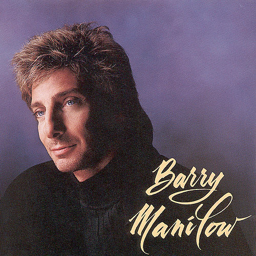 Barry Manilow by Barry Manilow