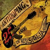 25 Anos En Resistencia by Antidoping