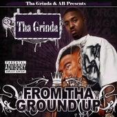 From tha Ground Up de Lil B Tha Grinda