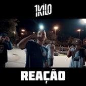 Reação by 1Kilo
