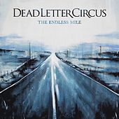 The Endless Mile (Acoustic Version) di Dead Letter Circus