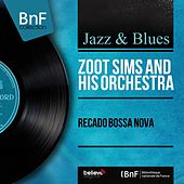 Recado Bossa Nova (Mono Version) by Zoot Sims