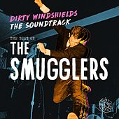 Dirty Windshields - The Soundtrack by The Smugglers