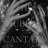 The Hubble Cantata by Various Artists
