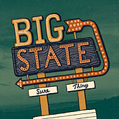 Sure Thing de Big State