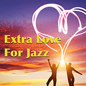Extra Love For Jazz de Various Artists