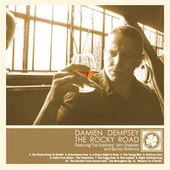 The Rocky Road (feat. John Sheahan & Barney McKenna) by Damien Dempsey