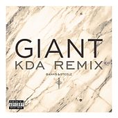 Giant (KDA Remix) by Banks & Steelz