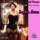 Glamourous Sex Symbols of the Screen, Vol. 5 (20 Songs) von Sophia Loren