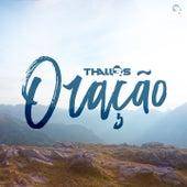 Oração by Thalles Roberto
