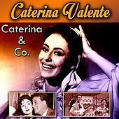 Caterina & Co. by Caterina Valente