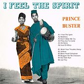 I Feel the Spirit by Prince Buster