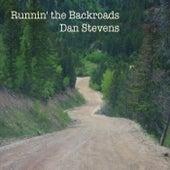 Runnin' the Backroards de Dan Stevens