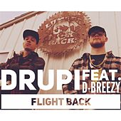 Flight Back (feat. D-Breezy) by Drupi