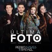 Última Foto (Ao Vivo) von Pedro Naves & Rafael