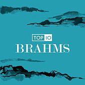 Top 10: Brahms by Various Artists