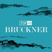Top 10: Bruckner by Various Artists