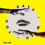 Days with You de Tufts sQ!