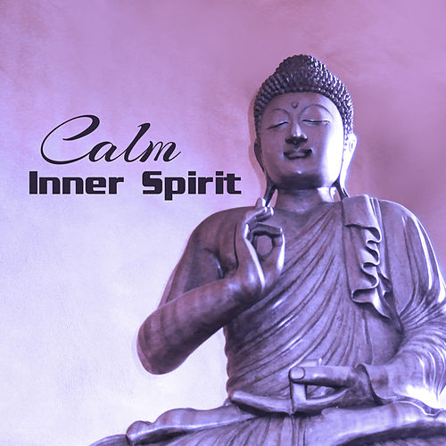 Calm Inner Spirit – Stress Relief, Meditation Sounds, Peaceful Waves, Buddha Lounge by Buddha Sounds