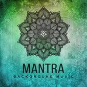 Mantra Background Music – Yoga Music, Deep Meditation, Contemplation, Zen, Harmony, New Age 2017 by Yoga Music